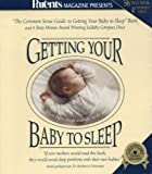 img - for Parents Magazine Presents Getting Your Baby To Sleep: The Common Sense Guide to Getting Your Baby To Sleep Book and 4 Sixty Minute Award Winning Lullaby Compact Discs book / textbook / text book