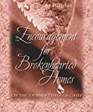 Encouragement for Brokenhearted Homes, Leslie J. Barner, 1572294108