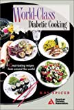World-Class Diabetic Cooking, Spicer, Kay, 0945448708