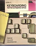 Keyboarding for the Automated Office, Annell L. Simcoe and Carol Mauermeyer, 0471094013