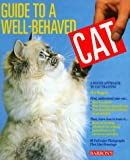 Guide to a Well-Behaved Cat, Phil Maggitti, 0812014766
