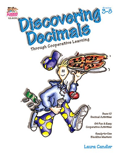 Discovering Decimals through Cooperative Learning, Grades 3-8