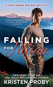 Falling for Jillian (Love Under the Big Sky Book 3) by [Proby, Kristen]