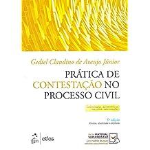 Prática de Contestação no Processo Civil: Contestação - Reconvenção - Exceções - Impugnações