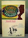Charlie and the Chocolate Factory, Roald Dahl, 0394910117