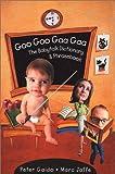 img - for Goo Goo Gaa Gaa: The Babytalk Dictionary And Phrasebook book / textbook / text book