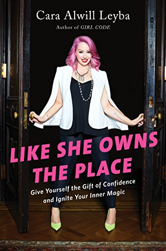 Like She Owns the Place: Give Yourself the Gift of Confidence and Ignite Your Inner - Fashion Likes She