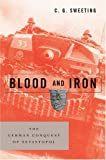 Blood and Iron, C. G. Sweeting, 1574887971