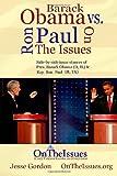 Ron Paul vs. Barack Obama on the Issues, Jesse Gordon, 146817035X