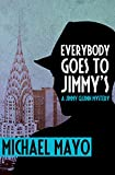 Everybody Goes to Jimmy's: A Suspense Novel (The Jimmy Quinn Mysteries Book 2)