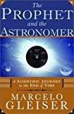 The Prophet and the Astronomer, Marcelo Gleiser, 0393049876