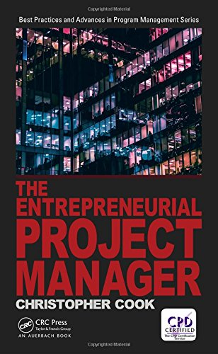 The Entrepreneurial Project Manager (Best Practices in Portfolio, Program, and Project Management)