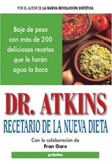 Recetario de la nueva dieta (Spanish Edition)