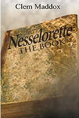 Nesselorette The Book Paperback