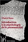 Introduction à la psychologie de la personnalité par Huber