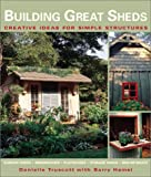 Building Great Sheds, Danielle Truscott, 1579903851