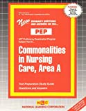 Commonalities in Nursing Care, Area A, Rudman, Jack, 0837355419