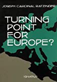 Turning Point for Europe, Joseph Ratzinger, 0898704618