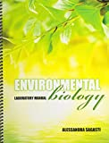 Environmental Biology Laboratory Manual, Sagasti, Alessandra, 0757570569