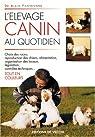 L'élevage canin au quotidien par Fontbonne