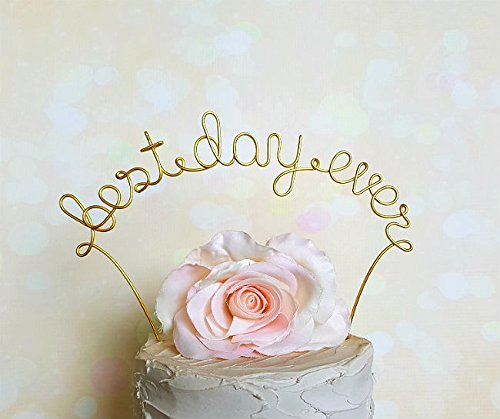 BEST DAY EVER Wedding Cake Topper in GOLD Finish, Wedding Decoration, Anniversary Decoration, Bridal Shower Party, Engagement Party Decoration, by Ant…