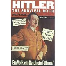 Hitler: The Survival Myth