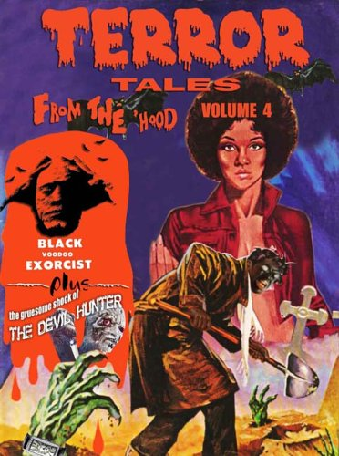 Terror Tales From The Hood  Volume 4
