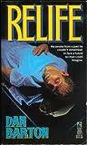 Relife, Dan Barton, 0671676393
