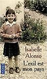 L'exil est mon pays par Alonso