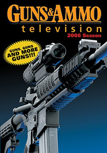Guns & Ammo TV Season 4 (2006)
