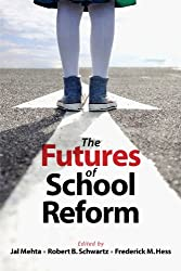 The Futures of School Reform
