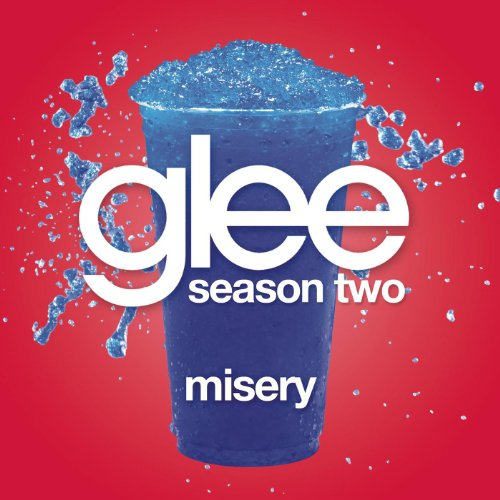 Misery (Glee Cast Version)