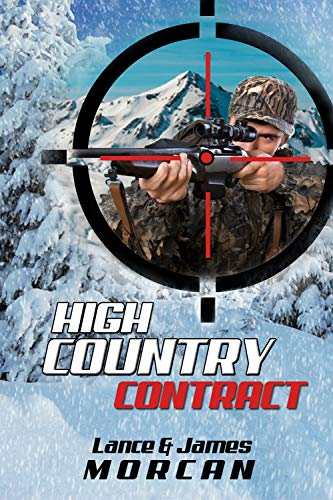 High Country Contract by [Morcan, Lance, Morcan, James]