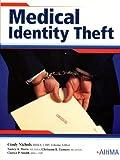 Medical Identity Theft, Cindy Nichols, et al, 1584261897
