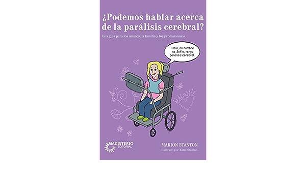 ¿Podemos hablar acerca de la parálisis cerebral?: Marion Stanton: 9789582012663: Amazon.com: Books