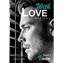 With Love: # 1 Vadim (French Edition)