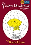 The Yellow Umbrella, Bruce Dunn, 0615295401