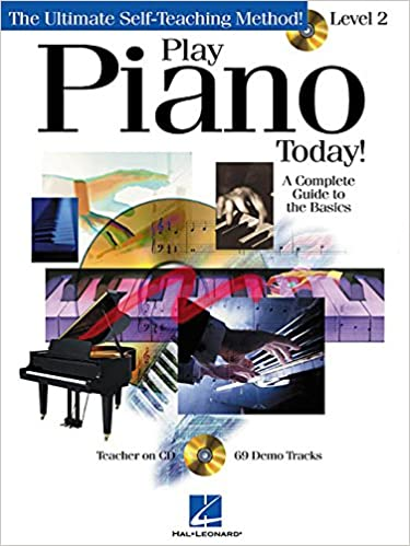 Play Piano Today! - Level 2: A Complete Guide to the Basics [With CD with 69 Full-Demo Tracks] (Play Today Level 2)