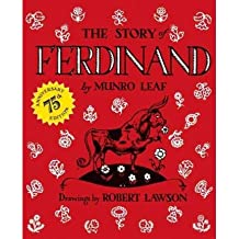 [ [ [ The Story of Ferdinand (Anniversary)[ THE STORY OF FERDINAND (ANNIVERSARY) ] By Leaf, Munro ( Author )Mar-31-2011 Hardcover