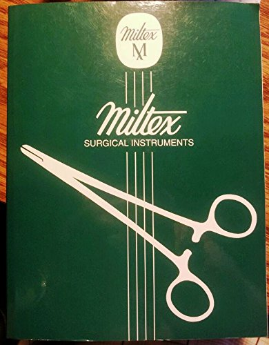 Miltex Instrument Company Surgical Instrument Catalog