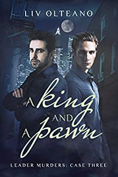 A King and a Pawn (Leader Murders Book 3) by [Olteano, Liv]