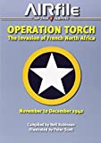 Operation Torch: The Invasion of French North Africa, November to December 1942 (Camouflage and Markings)