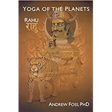 Yoga of the Planets: Rahu, the North Node
