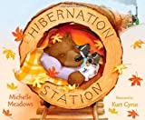 img - for Hibernation Station [Hardcover] [2010] (Author) Michelle Meadows, Kurt Cyrus book / textbook / text book