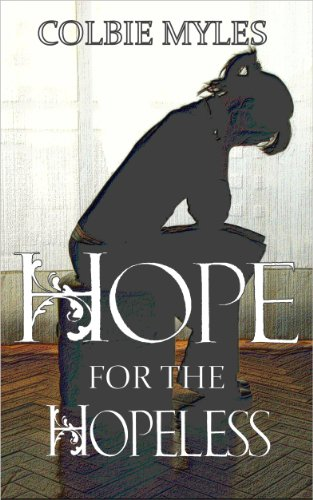Hope for the Hopeless by [Myles, Colbie]