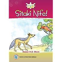 Sitaki Nife! (Swahili)