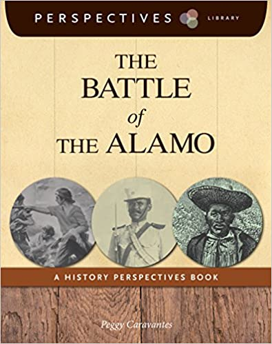 The Battle of the Alamo: A History Perspectives Book (Perspectives Library)