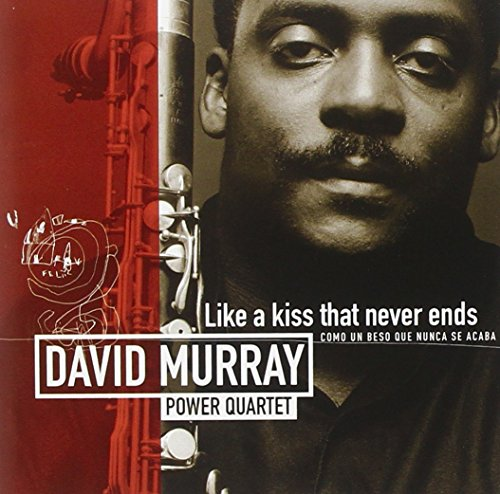 David Murray - The Kiss That Never Ends (CD)