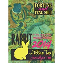 Lillian Too & Jennifer Too Fortune & Feng Shui 2014 Rabbit