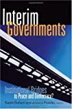 Interim Governments, Karen Guttieri, 1601270178